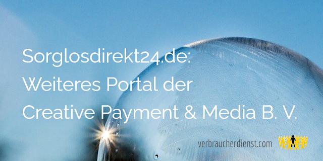 Titel: Sorglosdirekt24.de: Weiteres Portal der Creative Payment & Media B. V.