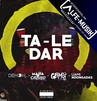 Dj Denon - Ta Le Dar