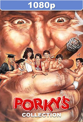 Porky's Trilogía HD 1080p Dual Latino Mkv