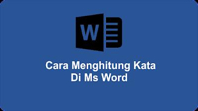 Cara Menghitung Kata  Di Ms Word