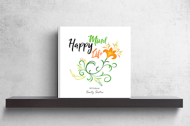 Open PreOrder EXCLUSIVE BOOK by Santy Sastra : Happy Mind, Happy Life