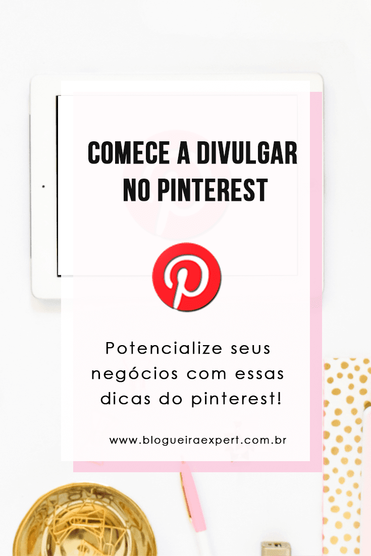 Como divulgar o blog no Pinterest