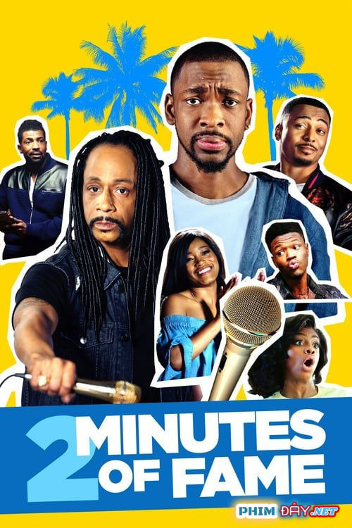 2 Phút Nổi Tiếng - 2 Minutes of Fame (2020)