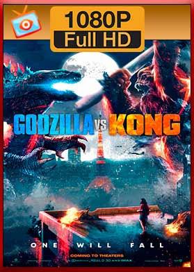 Godzilla vs. Kong (2021) Full HD [1080p - Latino] [MEGA]