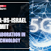 India-US-Israel Summit: Collaboration in 5G Technology