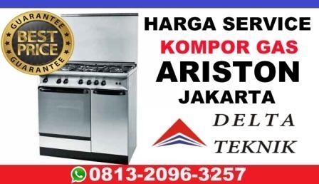 Harga service kompor gas ariston, harga service kompor gas ariston jakarta, service center ariston kompor gas