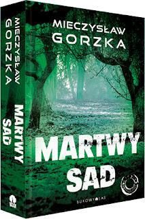 """""""Martwy sad"""" Mieczysław Gorzka - zapowiedź"""