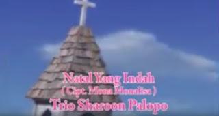 Download Lagu Natal Toraja 2018 Natal Yang Indah (Trio Sharoon)