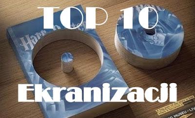 http://wymarzona-ksiazka.blogspot.com/2016/04/top-10-ekranizacji-literackich.html