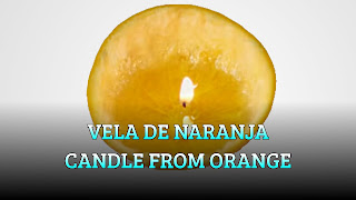 Vela de la naranja, OIL WICK, Candle from orange