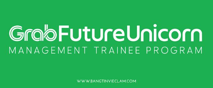 Tuyển Dụng Management Trainee Tại Grab Vietnam Dành Cho Sinh Viên Mới Tốt Nghiệp