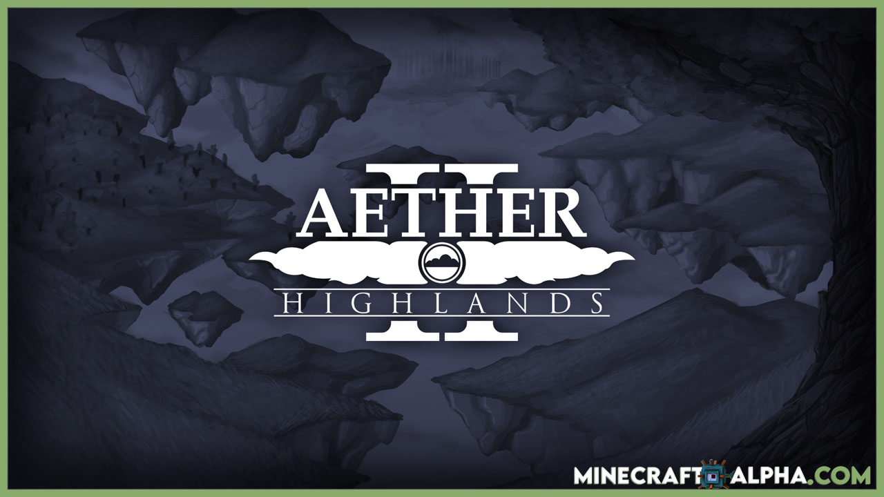 Minecraft Aether 2 II Mod 1.17.1/1.16.5 (Highlands, Genesis of the Void)