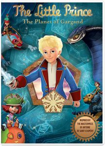 Little Prince: The Planet Of Gargand