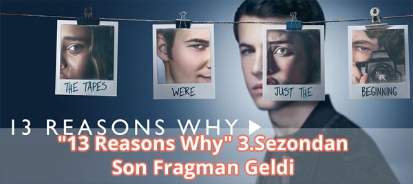 13 Reasons Why 3. Sezon Son Fragman İzle