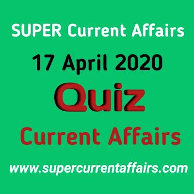 Current Affairs Quiz in Hindi - 17 April 2020