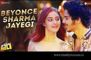 Khaali Peeli - Beyonce Sharma Jayegi Lyrics In Hindi - Hindilyricszone.in