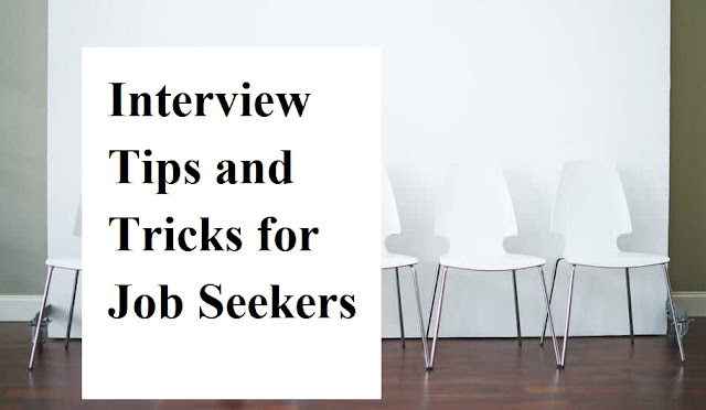 Interview Tips and Tricks for Job Seekers