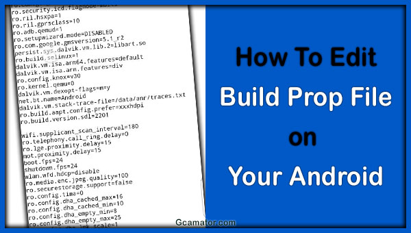 How To Edit Build Prop File