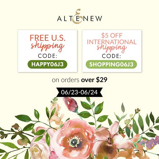 "Shop Altenew --->FREE U.S. shipping with code ""HAPPY06J3"""