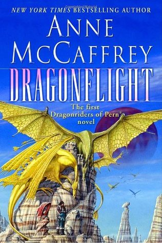 Dragonflight (Dragonriders of Pern #1) by Anne McCaffrey