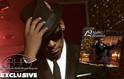 "R.Kelly Announces New Album ""12 Nights Of Christmas"" COMING SOON !!!"