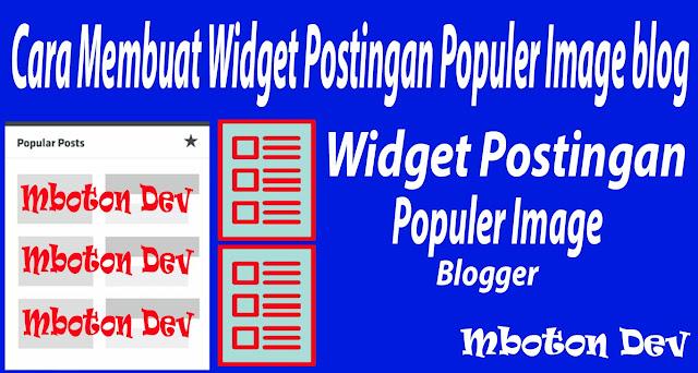 https://www.mboton.net/2019/03/cara-membuat-widget-postingan-populer.html