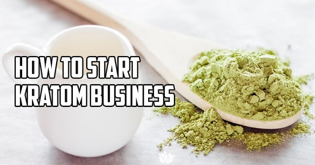 how to start a kratom business