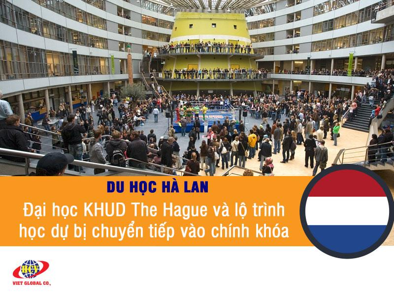 Du học Hà Lan: Đại học KHUD The Hague và lộ trình học dự bị chuyển tiếp vào chương trình chính khóa