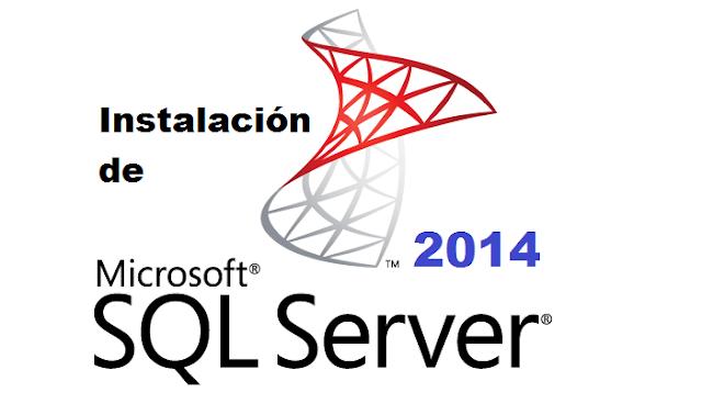 Instalación de SQL Server 2014