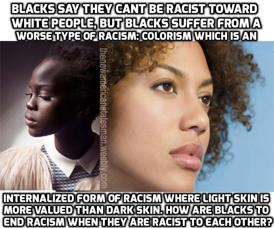 .: Black on Black Racism
