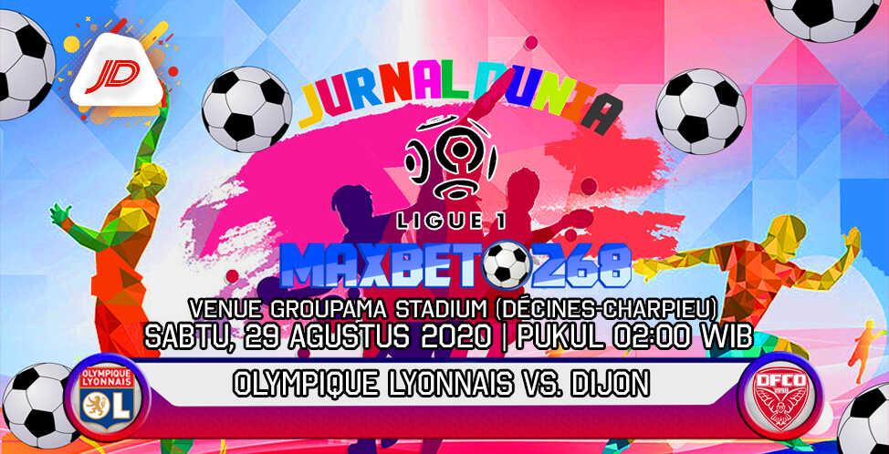 Prediksi Lyon vs Dijon 29 Agustus 2020 Pukul 02:00 WIB