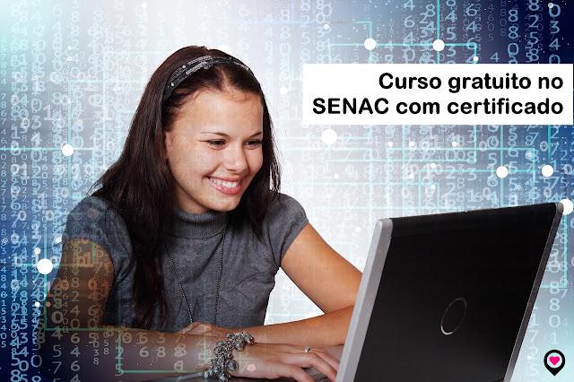 Curso gratuito no SENAC com certificado