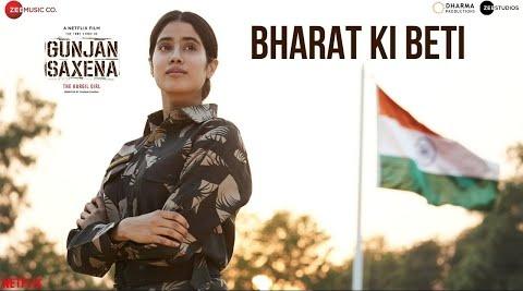 Bharat Ki Beti Lyrics- Gunjan Saxena   Arijit Singh   Janhvi Kapoor