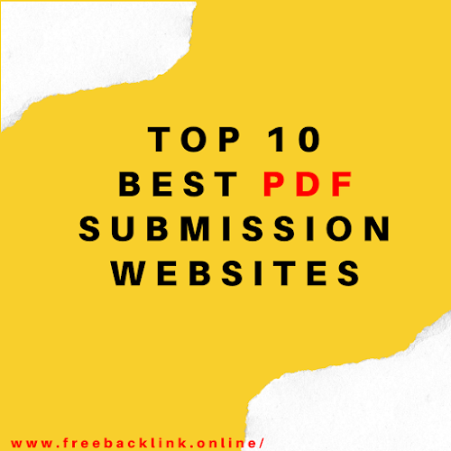 Top 10 Best PDF Submission Websites - FreeBacklink