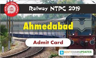 RRB Ahmedabad Admit Card 2019