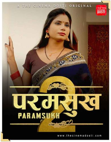 Paramsukh 2 2021 CinemaDosti Hindi Short Film 720p HDRip 130MB x264
