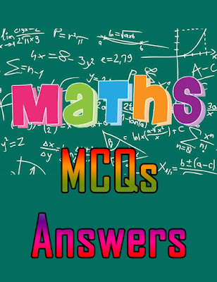 MATHS MCQs with ANSWERS in PDF free DOWNLOAD