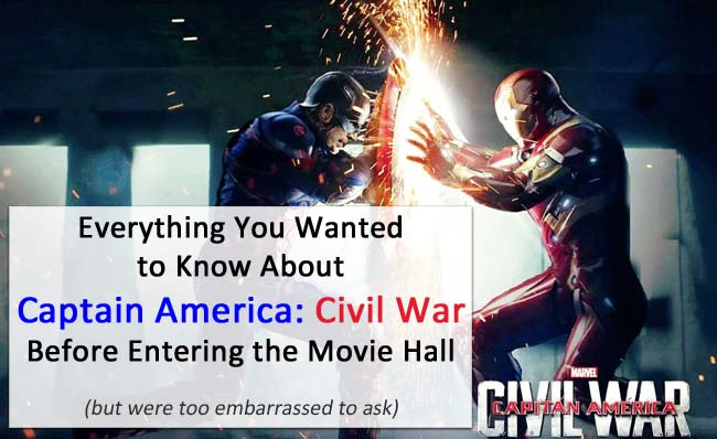 Everything you Need to Know about Captain America: Civil War before entering the theatre