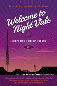 https://www.goodreads.com/book/show/23129410-welcome-to-night-vale?from_search=true