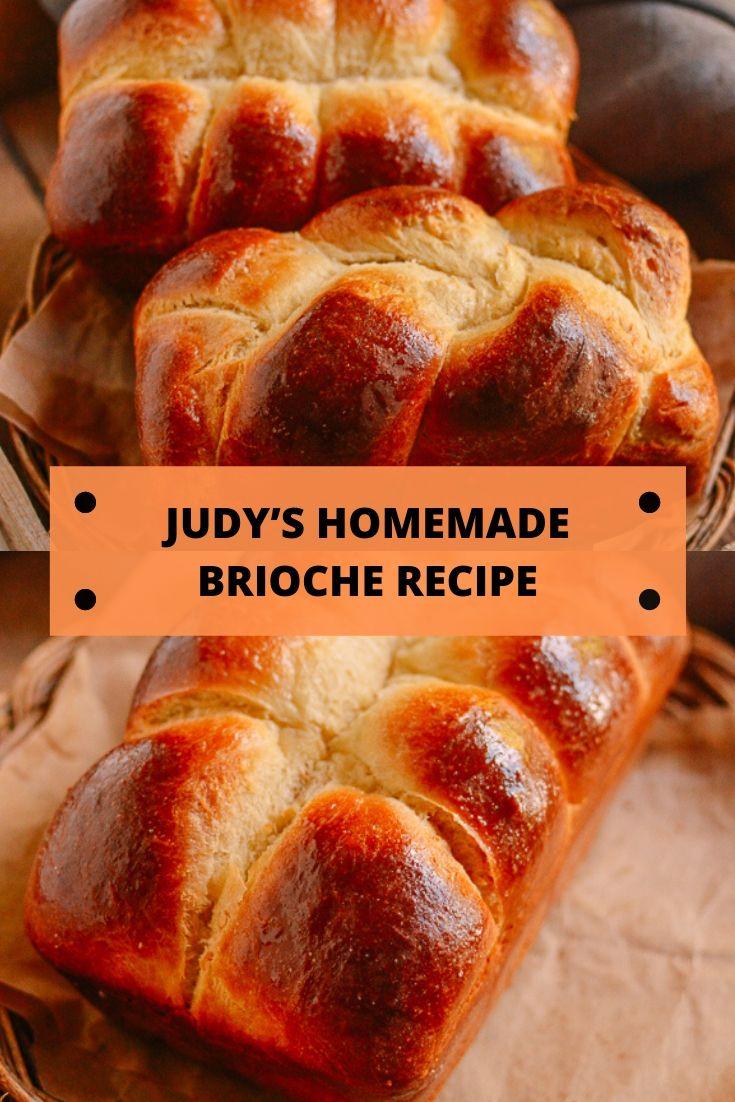 JUDY'S HOMEMADE BRIOCHE RECIPE
