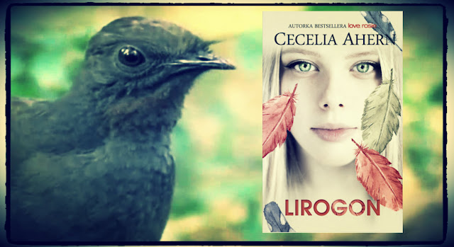 """Lirogon"" Cecelia Ahern"