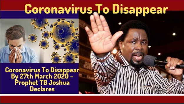 Coronavirus Disease will Disappear on March 27 – TB Joshua