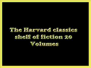 Harvard classics Shelf of fiction