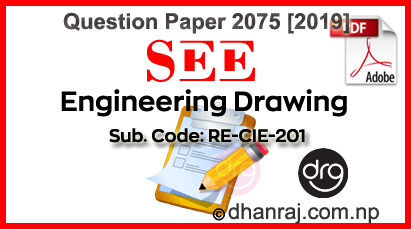 Engineering-Drawing-Question-Paper-2075-2019-RE-CIE201-SEE-DOWNLOAD