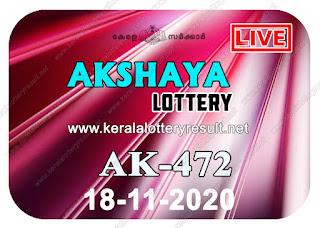 Kerala-Lottery-Result-18-11-2020-Akshaya-AK-472, kerala lottery, kerala lottery result, yenderday lottery results, lotteries results, keralalotteries, kerala lottery, keralalotteryresult, kerala lottery result live, kerala lottery today, kerala lottery result today, kerala lottery results today, today kerala lottery result, Akshaya lottery results, kerala lottery result today Akshaya, Akshaya lottery result, kerala lottery result Akshaya today, kerala lottery Akshaya today result, Akshaya kerala lottery result, live Akshaya lottery AK-472, kerala lottery result 18.11.2020 Akshaya AK 472 18 November 2020 result, 18.11.2020, kerala lottery result 18.11.2020, Akshaya lottery AK 472 results 18.11.2020,18.11.2020 kerala lottery today result Akshaya,18.11.2020 Akshaya lottery AK-472, Akshaya 18.11.2020,18.11.2020 lottery results, kerala lottery result November 18 2020, kerala lottery results 18th November 2020,18.11.2020 week AK-472 lottery result,18.11.2020 Akshaya AK-472 Lottery Result,18.11.2020 kerala lottery results,18.11.2020 kerala ndate lottery result,18.11.2020 AK-472, Kerala Akshaya Lottery Result 18.11.2020, KeralaLotteryResult.net