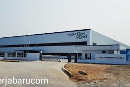 Lowongan Kerja PT. Mega Foamworks Indonesia.