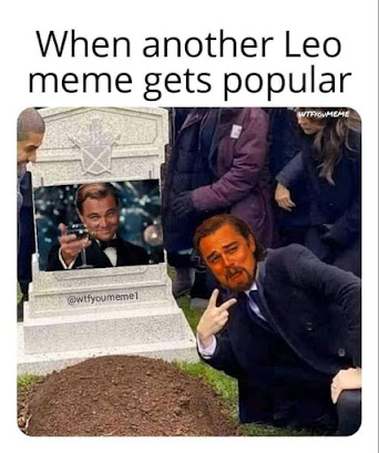 time for new Leonardo DiCaprio meme.