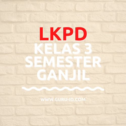 gambar LKPD Semester ganjil 2021 kelas 3
