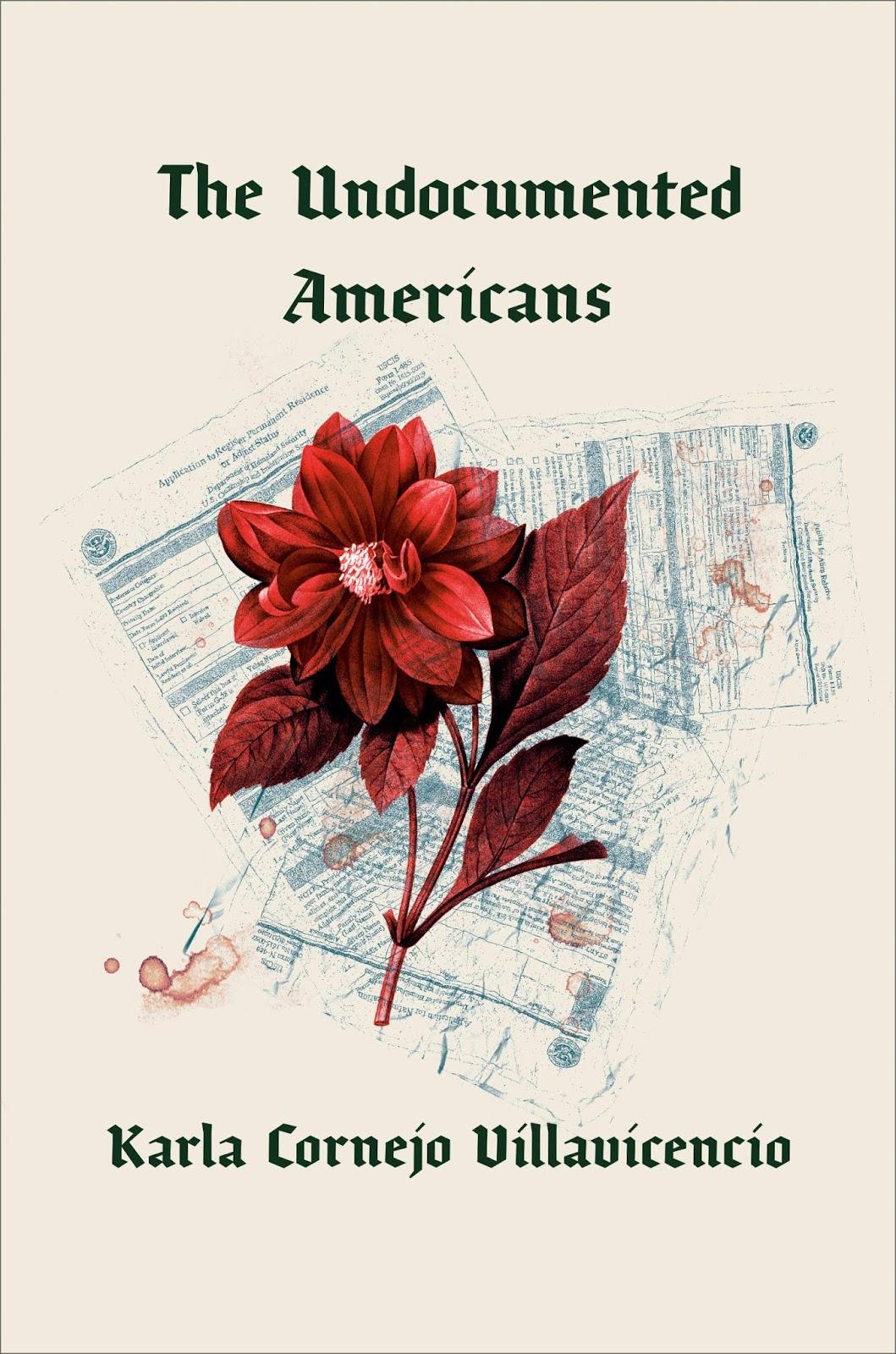 The Undocumented Americans by Karla Cornejo Villavicencio