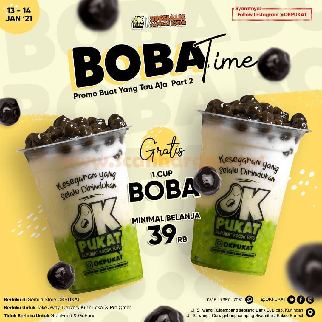 OKPUKAT Promo BOBA TIME GRATIS 1 Cup Boba min. belanja Rp 39.000